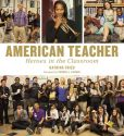 Book Cover Image. Title: American Teacher:  Heroes in the Classroom, Author: Katrina Fried