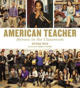 American Teacher: Heroes in the Classroom