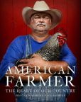 Book Cover Image. Title: American Farmer:  The Heart of Our Country, Author: Paul Mobley