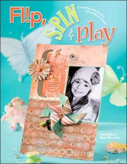 Flip, Spin & Play: Creating Interactive Scrapbook Pages