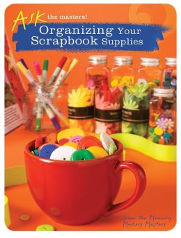 Organizing Your Scrapbook Supplies