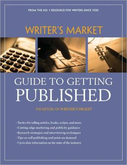 Writer's Market Guide to Getting Published (PagePerfect NOOK Book)