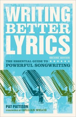 Writing Better Lyrics (PagePerfect NOOK Book)