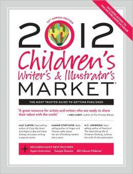 2012 Children's Writer's & Illustrator's Market (PagePerfect NOOK Book)