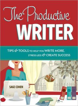 The Productive Writer: Strategies and Systems for Greater Productivity, Profit and Pleasure (PagePerfect NOOK Book)