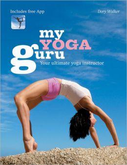 My Yoga Guru: Your Ultimate Yoga Instructor