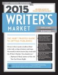 Book Cover Image. Title: 2015 Writer's Market Deluxe Edition:  The Most Trusted Guide to Getting Published, Author: Robert Lee Brewer