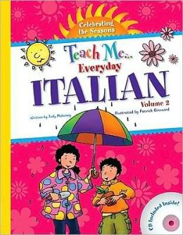 Teach Me Everyday Italian: Celebrating the Seasons