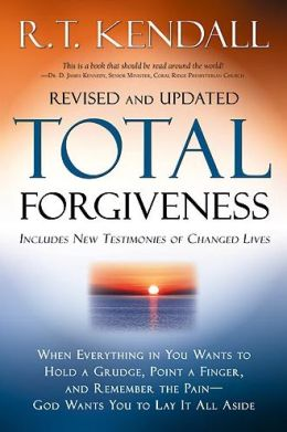 Total Forgiveness: When Everything in You Wants to Hold a Grudge, Point a Finger, and Remember the Pain. God Wants You to Lay it All Aside.