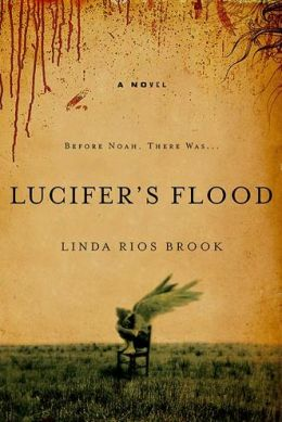 Lucifer's Flood: A Novel