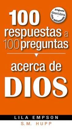 100 Respuestas A 100 Preguntas- De Dios
