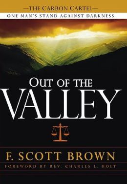 Out of the Valley: One Man's Stand Against Darkness
