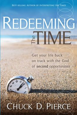 Redeeming The Time: Get Your Life Back on Track with the God of Second