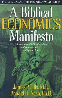 A Biblical Economics Manifesto
