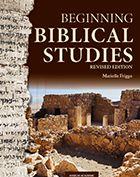 Beginning Biblical Studies: Revised Edition