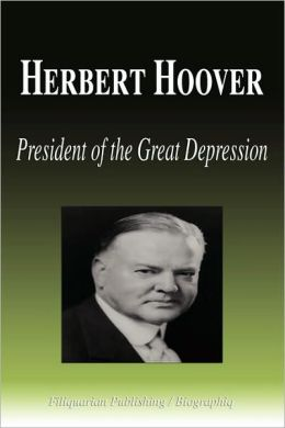 Herbert Hoover - President of the Great Depression (Biography)