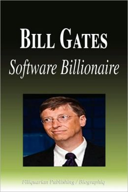 Bill Gates - Software Billionaire (Biography)