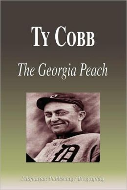 Ty Cobb - The Georgia Peach (Biography)