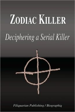 Zodiac Killer - Deciphering A Serial Killer (Biography)