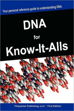 Dna For Know-It-Alls
