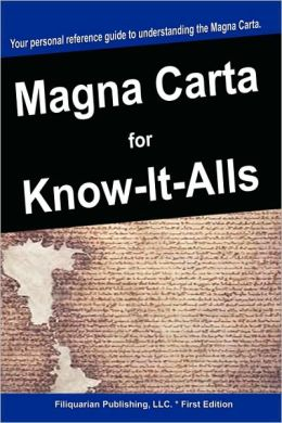 Magna Carta For Know-It-Alls