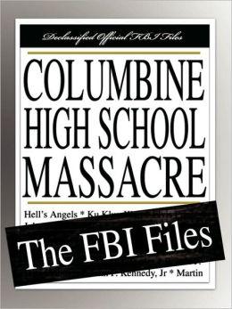 Columbine High School Massacre: The FBI Files