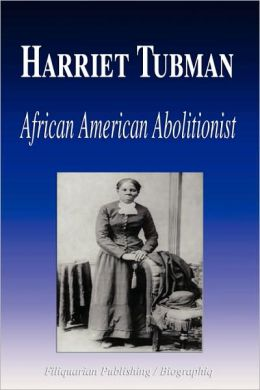 Harriet Tubman - African American Abolitionist (Biography)