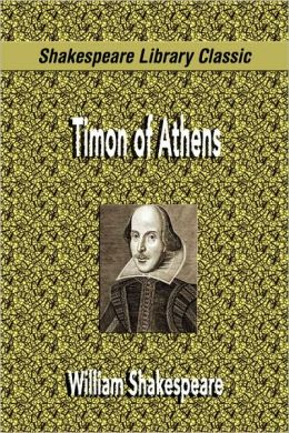 Timon of Athens (Shakespeare Library Classic)