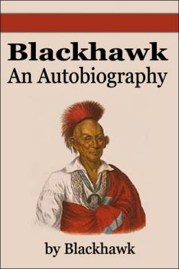 Blackhawk: An Autobiography