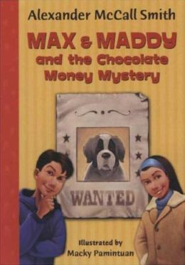 Max & Maddy and the Chocolate Money Mystery (Max and Maddy Series)