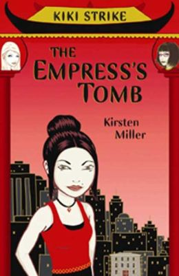 The Empress's Tomb (Kiki Strike Series)
