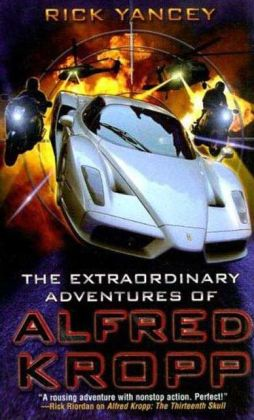 The Extraordinary Adventures of Alfred Kropp (Alfred Kropp Series #1)