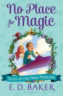 No Place for Magic (The Tales of the Frog Princess Series #4)