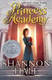 Book Cover Image. Title: Princess Academy, Author: Shannon Hale