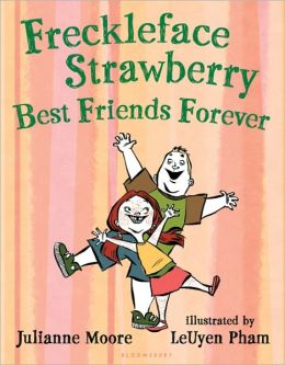Best Friends Forever (Freckleface Strawberry Series)