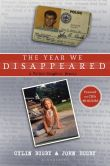 Book Cover Image. Title: The Year We Disappeared:  A Father-Daughter Memoir, Author: Cylin Busby