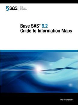 Base Sas 9.2 Guide To Information Maps