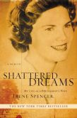 Book Cover Image. Title: Shattered Dreams:  My Life as a Polygamist's Wife, Author: Irene Spencer