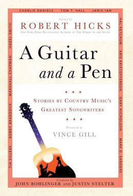 A Guitar and a Pen: Stories by Country Music's Greatest Songwriters