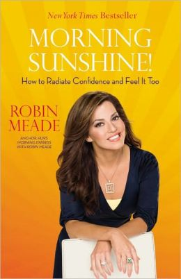 Morning Sunshine!: How to Radiate Confidence and Feel It Too
