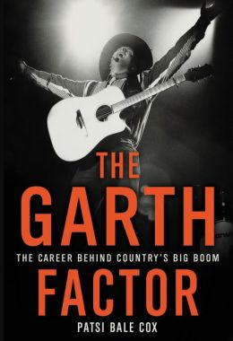 Garth Factor: The Career Behind Country's Big Boom