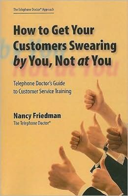 How to Get Your Customers Swearing by You, Not at You