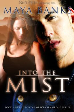 Into the Mist (Falcon Mercenary Group Series #1)
