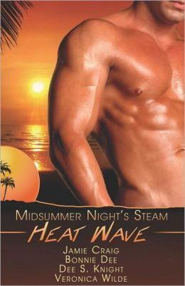 Heat Wave: A Midsummer's Night Steam