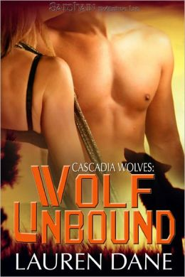 Wolf Unbound (Cascadia Wolves Series #3)