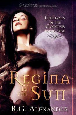 Regina in the Sun (Children of the Goddess Series #1)