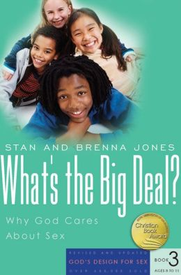 What's the Big Deal?: Why God Cares About Sex