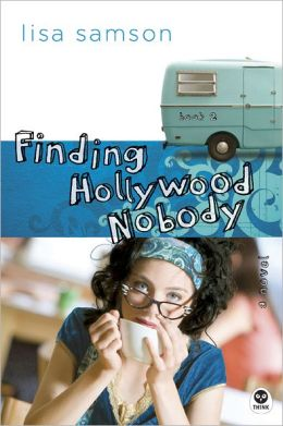 Finding Hollywood Nobody: A Novel