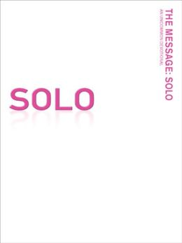 The Message SOLO: An Uncommon Devotional