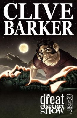 Clive Barker's the Great and Secret Show, Volume 2